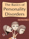 The Basics Of Personality Disorders