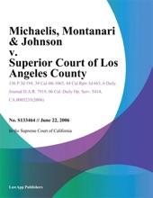 Michaelis, Montanari & Johnson v. Superior Court of Los Angeles County