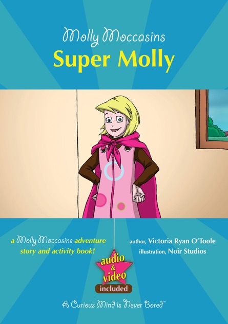 Molly Moccasins -- Apples Are Awesome (Molly Moccasins Adventure Story and Activity Books)