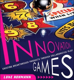 Innovation Games - Luke Hohmann