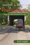 Backroads  Byways Of Pennsylvania Drives Day Trips  Weekend Excursions Backroads  Byways