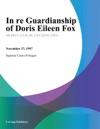 In Re Guardianship Of Doris Eileen Fox