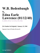 W.B. Bedenbaugh V. Edna Earle Lawrence