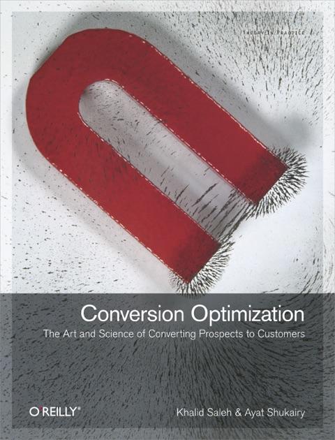Conversion Optimization by Khalid Saleh & Ayat Shukairy on Apple Books