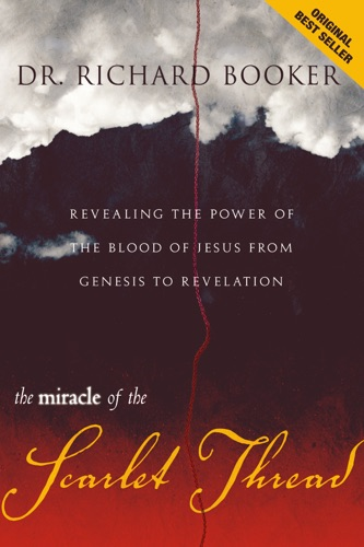 Richard Booker - Miracle of the Scarlet Thread
