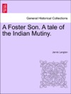 A Foster Son A Tale Of The Indian Mutiny
