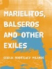 Marielitos, Balseros And Other Exiles