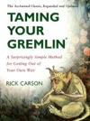 Taming Your Gremlin Revised Edition