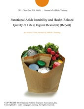 Functional Ankle Instability And Health-Related Quality Of Life (Original Research) (Report)