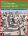 Det One US Marines Corps US Special Operations Command Detachment 2003-2006 - Global War On Terrorism Iraq War And Operation Iraqi Freedom Marine Expeditionary Force