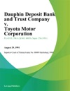 Dauphin Deposit Bank And Trust Company V Toyota Motor Corporation