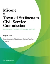 Micone V. Town Of Steilacoom Civil Service Commission