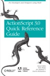 The ActionScript 30 Quick Reference Guide For Developers And Designers Using Flash