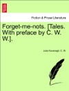Forget-me-nots Tales With Preface By C W W Vol III