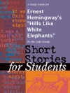A Study Guide For Ernest Hemingways Hills Like White Elephants