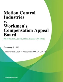 Motion Control Industries V Workmens Compensation Appeal Board Buck