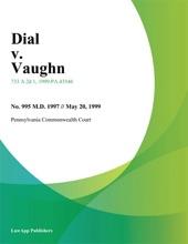 Dial V. Vaughn