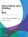 Marvel Brute Steel Building V Bass