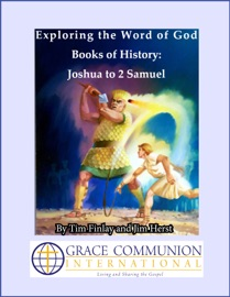 Exploring The Word Of God Books Of History Joshua To 2 Samuel