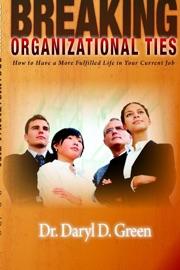 Breaking Organizational Ties