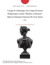 Voyage Et Libertinage, Ou L'usage Du Genre Hodeporique Comme