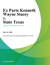 Ex Parte Kenneth Wayne Stacey V. State Texas