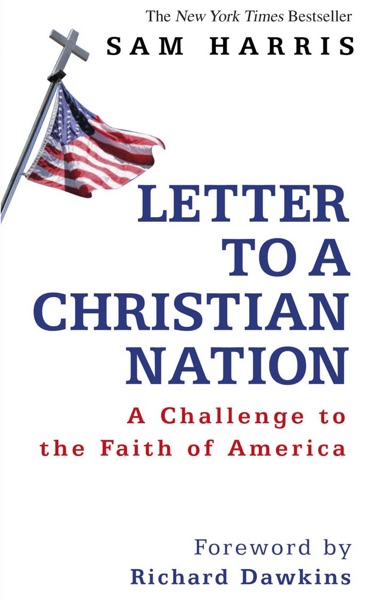 Letter To A Christian Nation