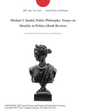 Michael J Sandel Public Philosophy Essays On Morality In Politics  Michael J Sandel Public Philosophy Essays On Morality In Politics Book  Review The Yellow Wallpaper Essays also Buy Power Point Presentations  Grant Writing Services Non Profit