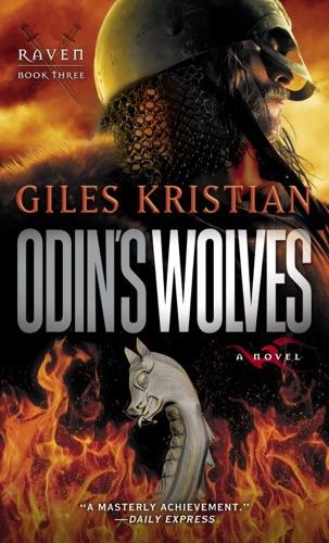 Giles Kristian - Odin's Wolves