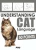 Aude Yvanès - Understanding Cat Language - 50 Points grafismos