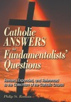 Catholic Answers To Fundamentalists Questions