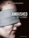 Ambushed By Logic