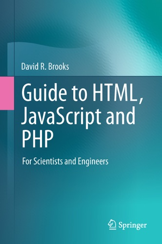 Guide to HTML JavaScript and PHP