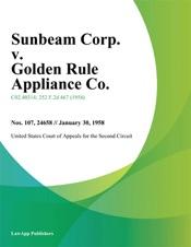 Download Sunbeam Corp. v. Golden Rule Appliance Co.
