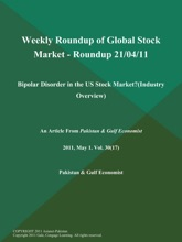 Weekly Roundup Of Global Stock Market - Roundup 21/04/11: Bipolar Disorder In The US Stock Market? (Industry Overview)