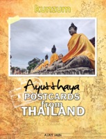Postcards from Thailand - Ayutthaya