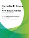 Carmelita F Brown V New Plaza Pontiac