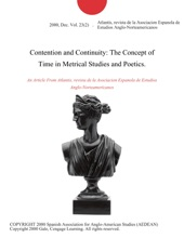 Contention And Continuity: The Concept Of Time In Metrical Studies And Poetics.