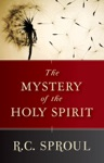 The Mystery Of The Holy Spirit