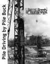 Pile Driving By Pile Buck
