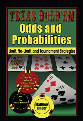 Texas Hold'Em Odds and Probabilities - Matthew Hilger book