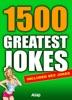 1500 Greatest Jokes
