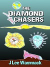 The Diamond Chasers
