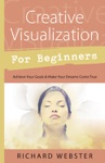 Creative Visualization For Beginners