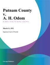 Putnam County V. A. H. Odom