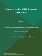 Characterization Of HR Region Of Gp41 Of Hiv (Report)