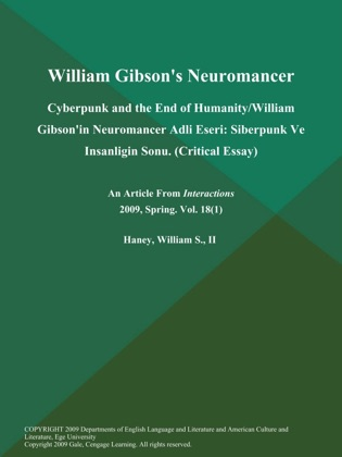shaping identity in william gibsons neuromancer essay
