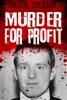 Murder For Profit