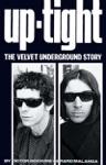 Up-Tight The Velvet Underground Story