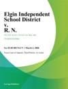 Elgin Independent School District V R N